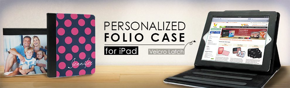 Personalized iPad Folio Cases