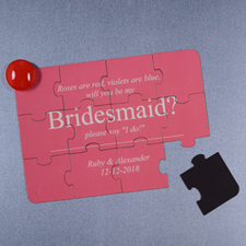 Personalized Magnetic Will You Be My Bridesmaid Invitation Puzzle