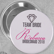 Bride Team Name Custom Button Pin, 3