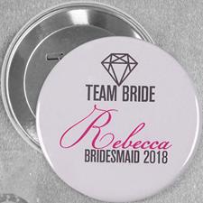 Bride Team Name Custom Button Pin, 3