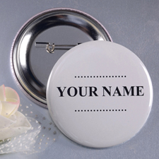 Simple White With Name Custom Button Pin, 2.25