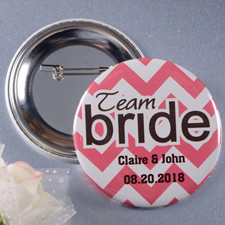 Chevron Team Bride Personalized Button Pin, 2.25