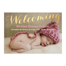 Welcoming Foil Gold Personalized Photo Birth Announcement, 5X7 Cards