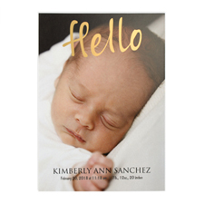Hello Foil Gold Welcome Photo Birth Announcement, 5X7 Cards