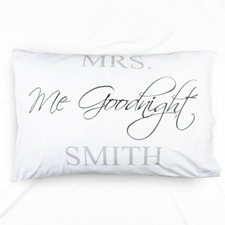Me Goodnight Personalized Name Pillowcase
