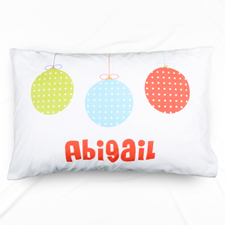 Christmas Ornament Personalized Name Pillowcase
