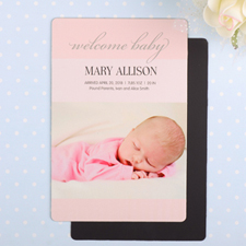 Welcome Baby Girl Personalized Photo Birth Announcement Magnet 4x6 Large