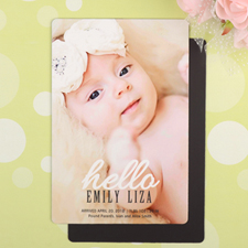 Hello Personalized Birth Announcement Photo Magnet 4x6 Large