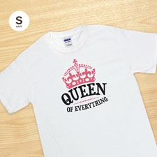 Custom Print Queen Of Everything White Adult Small T Shirt