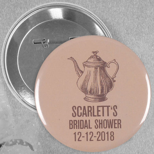 Bridal Shower Tea Party Favor Custom Button Pin, 2.25