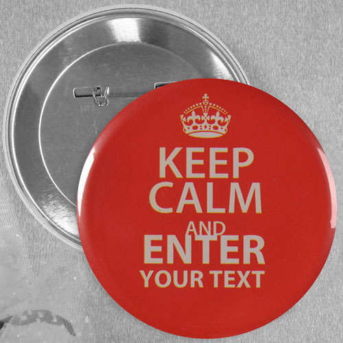 Red Keep Calm Personalized Text Button Pin, 2.25
