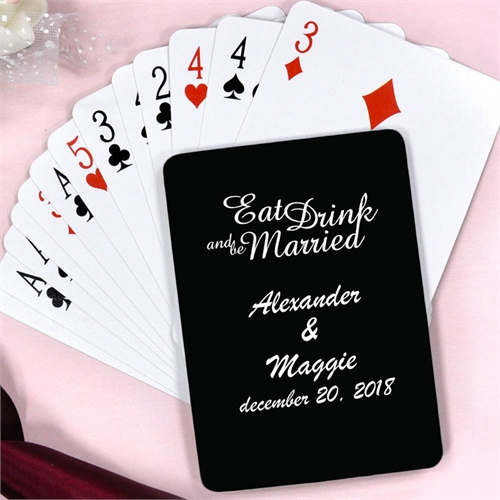 Create Personalized Eat, Drink And Be Married Playing Cards
