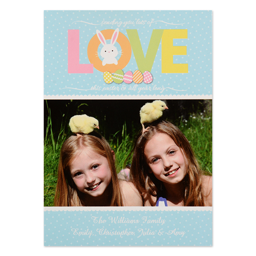 Create Your Own Easter Love Personalized Photo Card 5X7