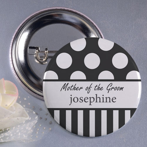 "Dot and Stripe Mother of the Groom 3"" Personalized Button Pin"