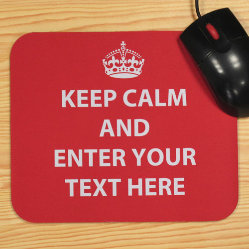 Custom Printed Red Keep Calm Personalized Message Mouse Pad